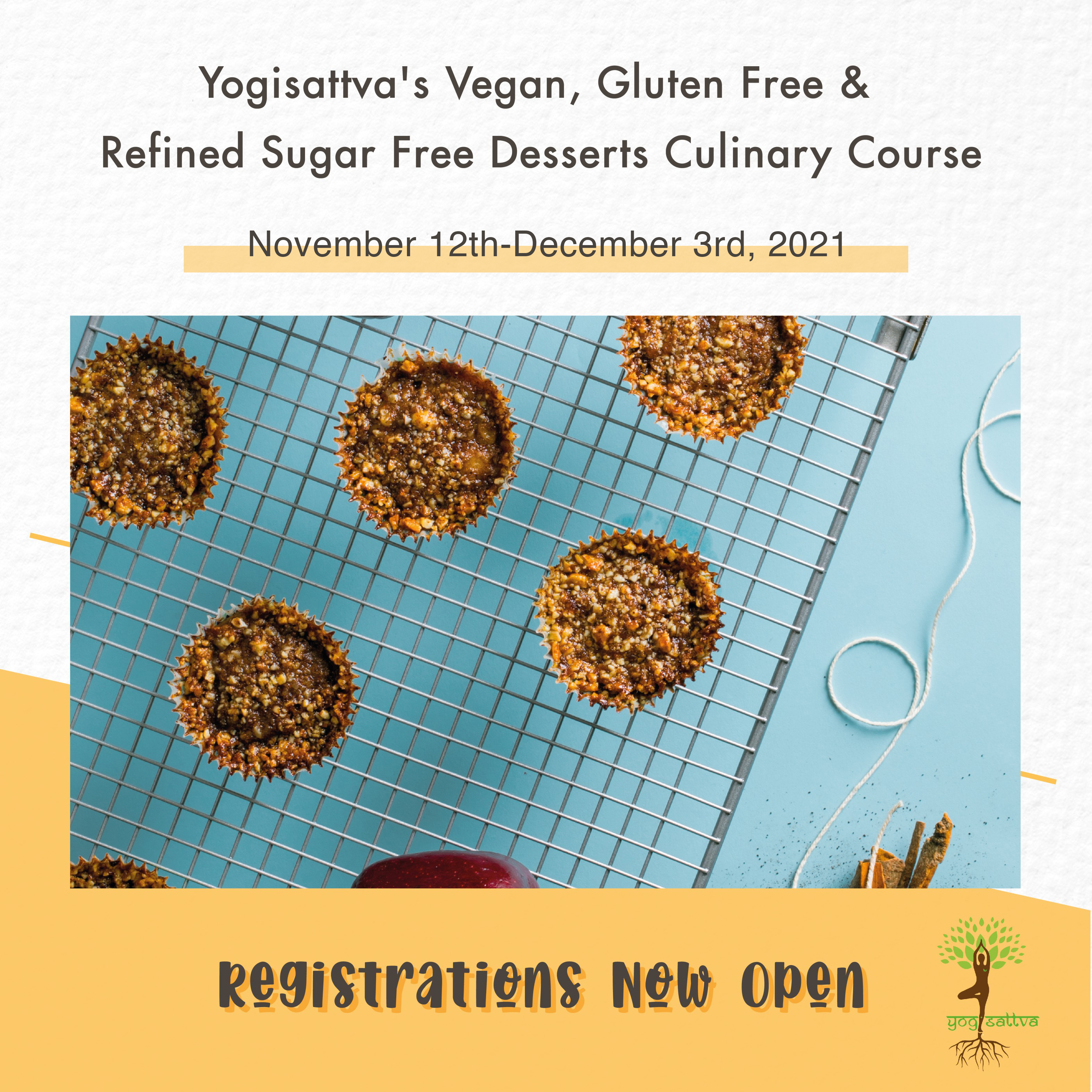 Yogisattva's Vegan, Gluten Free & Refined Sugar Free Desserts Culinary Course (3 week access)