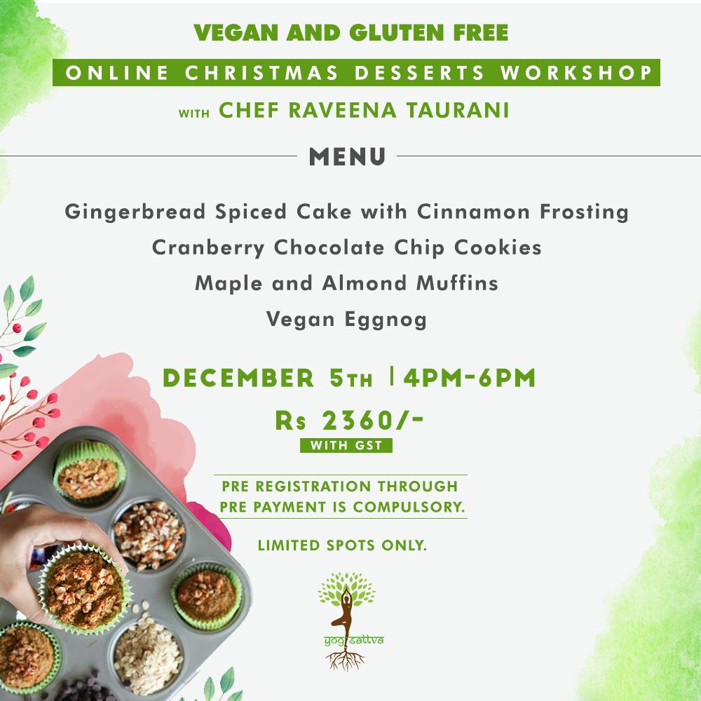 Vegan & Gluten Free Online Christmas Desserts Workshop with Chef Raveena Taurani